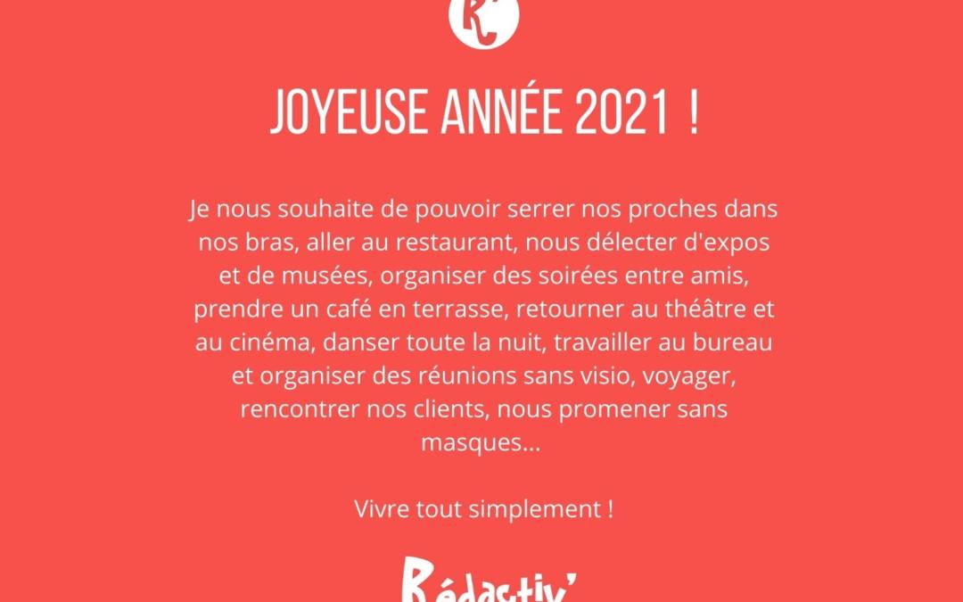 Oust 2020 ! Vive 2021 !